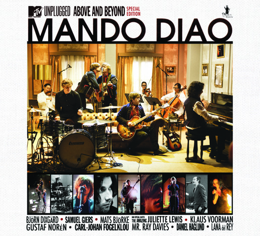 Mando Diao— Above and Beyond (MTV Unplugged)