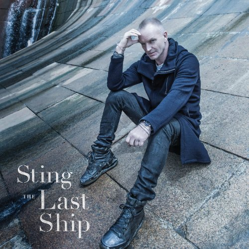 Sting — «The Last Ship» (2013)