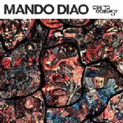 Mando Diao— «Ode toOchrasy»