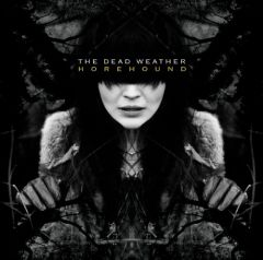 The Dead Weather — «Horehound» (2009)
