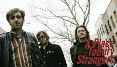APlace ToBury Strangers выпускают новую пластинку
