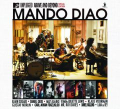 Mando Diao — Above and Beyond (MTV Unplugged)